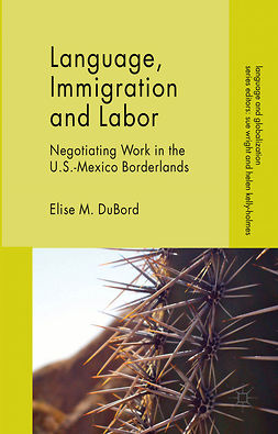 DuBord, Elise M. - Language, Immigration and Labor, ebook