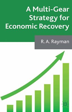 Rayman, R. A. - A Multi-Gear Strategy for Economic Recovery, ebook