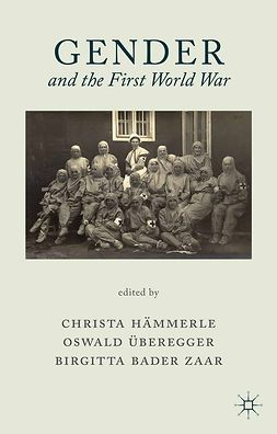 Hämmerle, Christa - Gender and the First World War, e-bok