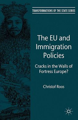 Roos, Christof - The EU and Immigration Policies, ebook