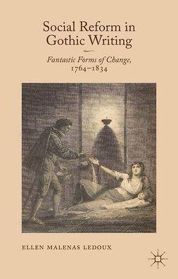 Ledoux, Ellen Malenas - Social Reform in Gothic Writing, ebook