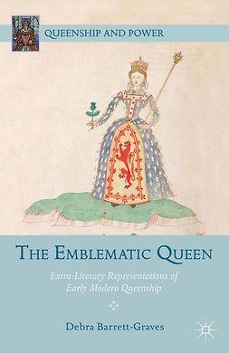 Barrett-Graves, Debra - The Emblematic Queen, e-bok