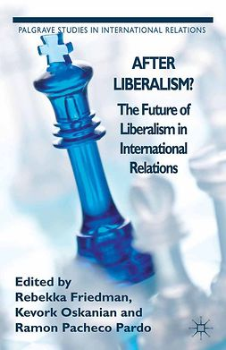 Friedman, Rebekka - After Liberalism?, e-kirja