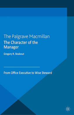 Beabout, Gregory R. - The Character of the Manager, ebook