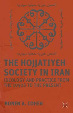 Cohen, Ronen A. - The Hojjatiyeh Society in Iran, ebook