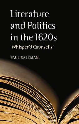 Salzman, Paul - Literature and Politics in the 1620s, e-kirja