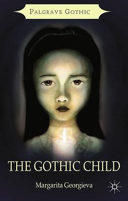 Georgieva, Margarita - The Gothic Child, e-kirja