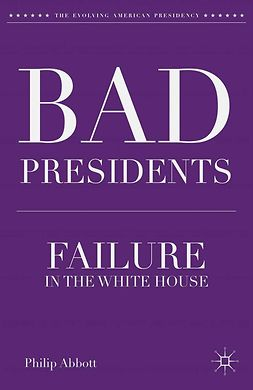 Abbott, Philip - Bad Presidents, ebook