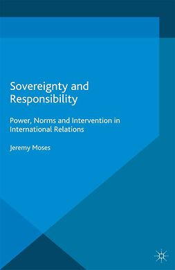 Moses, Jeremy - Sovereignty and Responsibility, e-bok