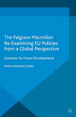 Răileanu-Szeles, Monica - Re-Examining EU Policies from a Global Perspective, ebook