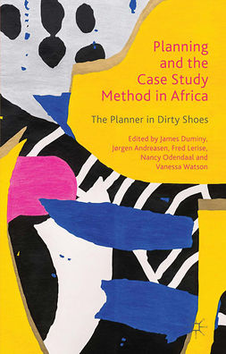 Andreasen, Jørgen - Planning and the Case Study Method in Africa, ebook