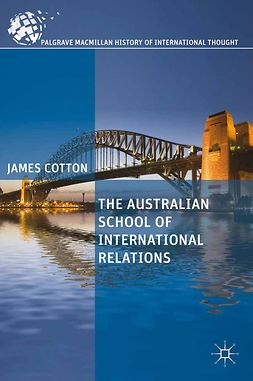 Cotton, James - The Australian School of International Relations, ebook