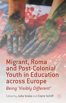 Schiff, Claire - Migrant, Roma and Post-Colonial Youth in Education across Europe, e-bok