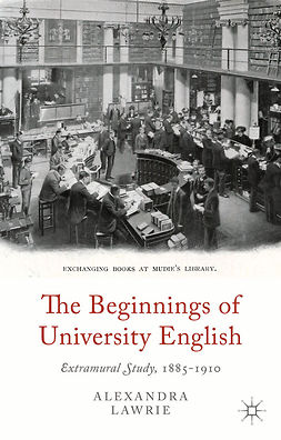 Lawrie, Alexandra - The Beginnings of University English, ebook