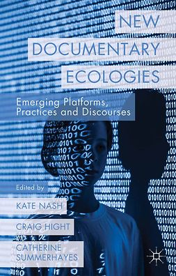 Hight, Craig - New Documentary Ecologies, ebook