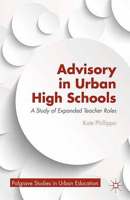 Phillippo, Kate - Advisory in Urban High Schools, e-bok