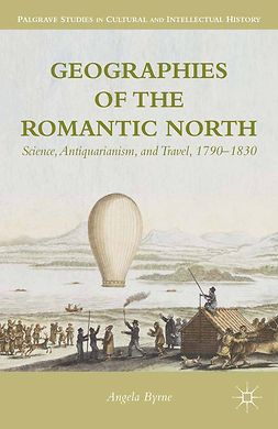 Byrne, Angela - Geographies of the Romantic North, e-bok