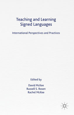 McKee, David - Teaching and Learning Signed Languages, ebook