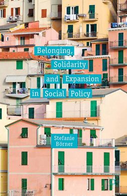 Börner, Stefanie - Belonging, Solidarity and Expansion in Social Policy, e-kirja