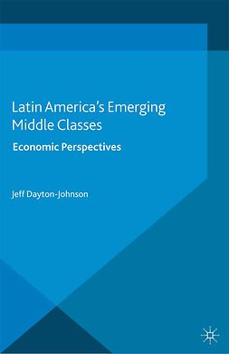 Dayton-Johnson, Jeff - Latin America's Emerging Middle Classes, ebook