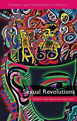 Giami, Alain - Sexual Revolutions, e-bok