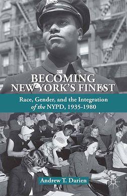 Darien, Andrew T. - Becoming New York's Finest, ebook
