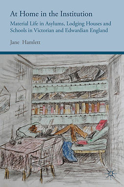 Hamlett, Jane - At Home in the Institution, ebook