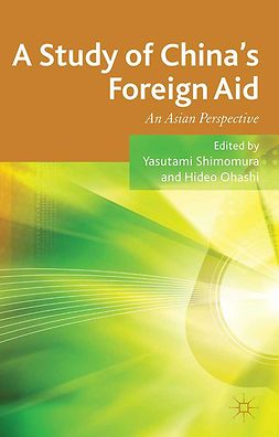 Ohashi, Hideo - A Study of China's Foreign Aid, ebook