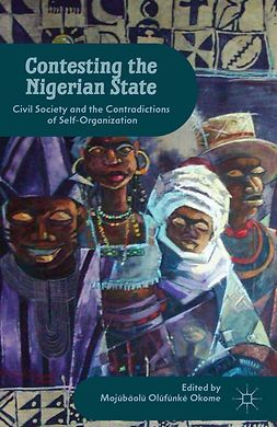 Okome, Mojúbàolú Olúfúnké - Contesting the Nigerian State, ebook
