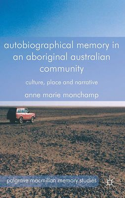 Monchamp, Anne Marie - Autobiographical Memory in an Aboriginal Australian Community, ebook