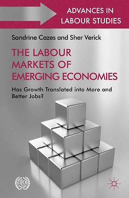 Cazes, Sandrine - The Labour Markets of Emerging Economies, ebook