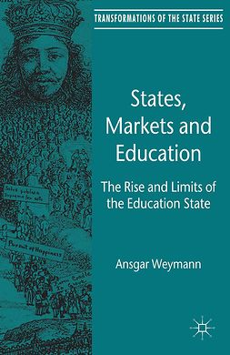 Weymann, Ansgar - States, Markets and Education, ebook