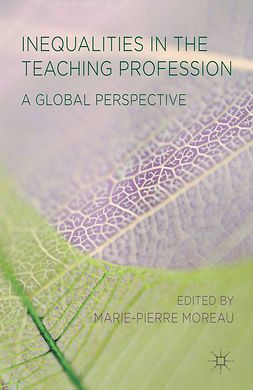 Moreau, Marie-Pierre - Inequalities in the Teaching Profession, ebook