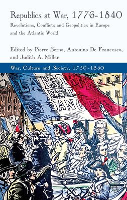 Francesco, Antonino - Republics at War, 1776–1840, ebook