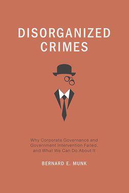 Munk, Bernard E. - Disorganized Crimes, ebook