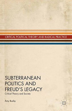 Buzby, Amy - Subterranean Politics and Freud's Legacy, e-bok