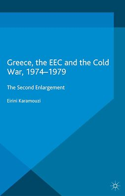 Karamouzi, Eirini - Greece, the EEC and the Cold War, 1974–1979, ebook