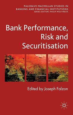 Falzon, Joseph - Bank Performance, Risk and Securitization, e-bok