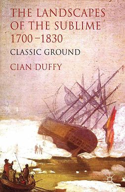 Duffy, Cian - The Landscapes of the Sublime, 1700–1830, e-kirja