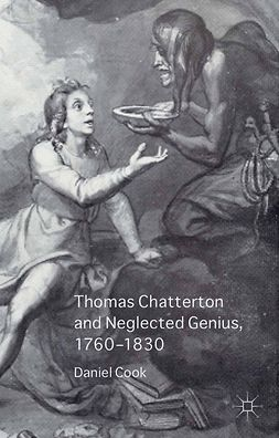 Cook, Daniel - Thomas Chatterton and Neglected Genius, 1760–1830, ebook