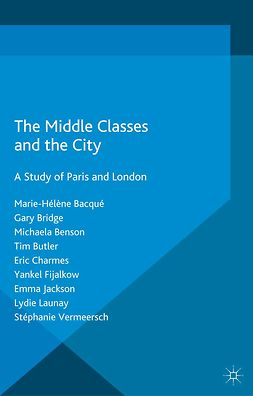 Bacqué, Marie-Hélène - The Middle Classes and the City, ebook