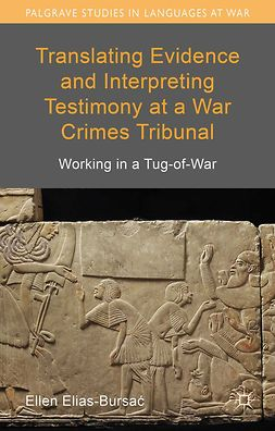 Elias-Bursać, Ellen - Translating Evidence and Interpreting Testimony at a War Crimes Tribunal, ebook