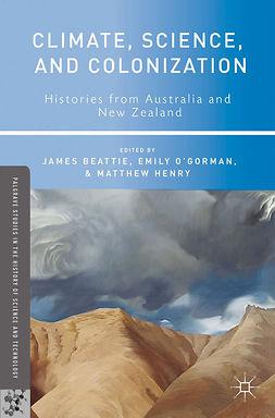 Beattie, James - Climate, Science, and Colonization, e-bok