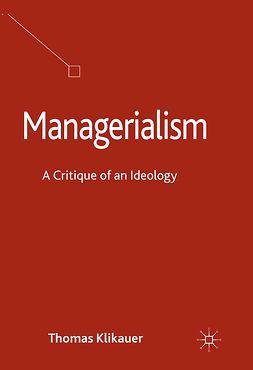 Klikauer, Thomas - Managerialism, e-bok