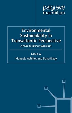 Achilles, Manuela - Environmental Sustainability in Transatlantic Perspective, ebook