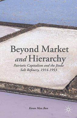 Bun, Kwan Man - Beyond Market and Hierarchy, ebook