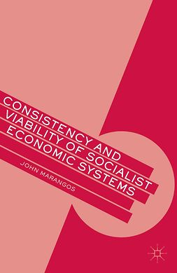 Marangos, John - Consistency and Viability of Socialist Economic Systems, ebook