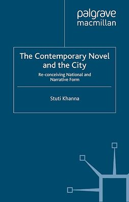 Khanna, Stuti - The Contemporary Novel and the City, ebook