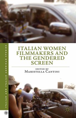 Cantini, Maristella - Italian Women Filmmakers and the Gendered Screen, ebook