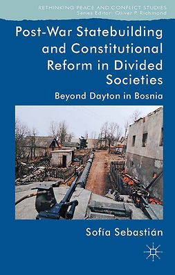 Sebastián-Aparicio, Sofía - Post-War Statebuilding and Constitutional Reform, e-bok